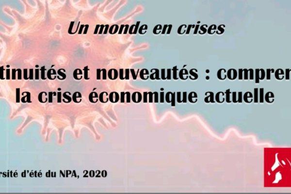 Continuités et nouveautés: comprendre la crise économique actuelle